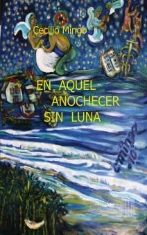 En Aquel Anochecer sin Luna