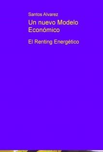 Un nuevo Modelo Económico