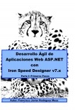 Desarrollo Ágil de Aplicaciones Web ASP.net con Iron Speed Designer 7.x Parte I: Primeros Pasos