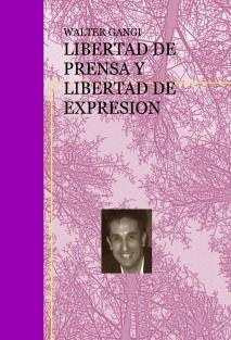 LIBERTAD DE PRENSA Y LIBERTAD DE EXPRESION
