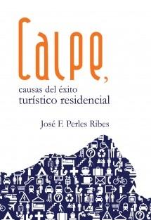 Calpe, causas del éxito turístico residencial