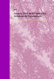 Anuario 2008 de la Federación Andaluza de Espeleología
