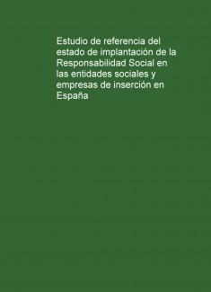 Estudio de referencia del estado de implantación de la Responsabilidad Social en las entidades sociales y empresas de inserción en España