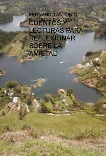 CUENTOS Y LECTURAS PARA REFLEXIONAR SOBRE LA AMISTAD