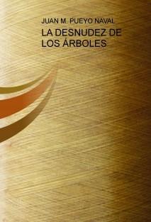 LA DESNUDEZ DE LOS ÁRBOLES
