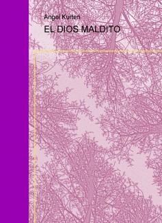 EL DIOS MALDITO