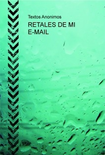RETALES DE MI E-MAIL