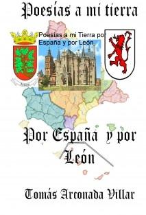 Poesías a mi Tierra por España y por León