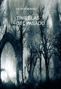TINIEBLAS DEL PASADO