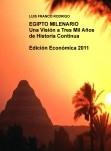EGIPTO MILENARIO  Una Visión a Tres Mil Años de Historia Continua      Edición Económica 2011