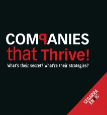 Companies that thrive! What's their secret? What're their Strategies?