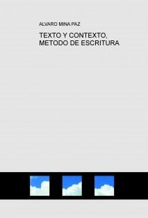 TEXTO Y CONTEXTO, METODO DE ESCRITURA
