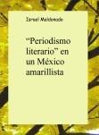 """""""Periodismo literario"""" en un México amarillista"""