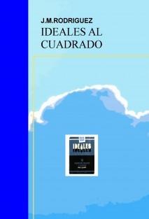 IDEALES AL CUADRADO