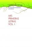 MIS PRIMERAS LETRAS I