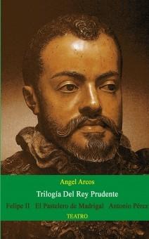TRILOGÍA DEL REY PRUDENTE