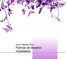 Poemas de desamor inacabados