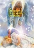 LA DIFERENCIA DE UN ANGEL Y UN AMIGO