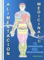 Libro ALIMENTACIÓN MEDICINAL II 553 Dietas, recetas para 16 enfermedades, autor Jorge Valera
