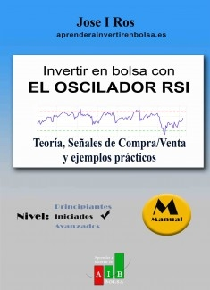 Manual Trading. Oscilador RSI: Teoría y Aplicación Operativa