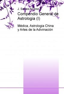 Compendio General de Astrologia (I)