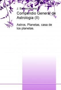 Compendio General de Astrologia (II)
