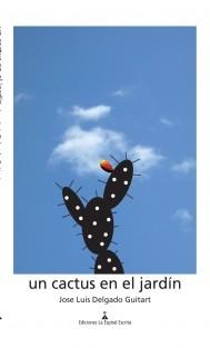 Un cactus en el jardín