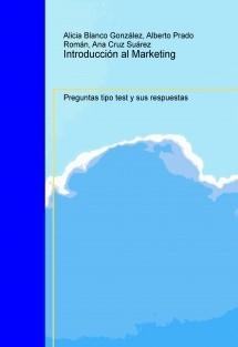 Introducción al Marketing. Preguntas tipo test y sus respuestas