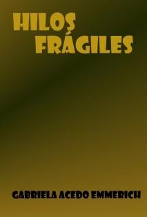 Hilos frágiles