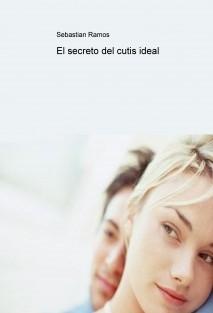 El secreto del cutis ideal