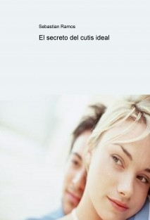 El secreto del cutis ideal