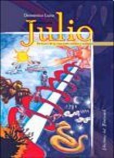 """Julio, subt. """"En busca de la rosa entre sueños y realidad""""."""