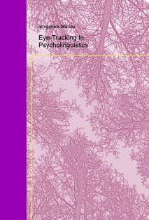 Eye-Tracking In Psycholinguistics
