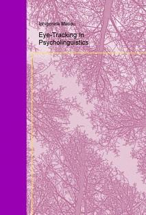 Eye-Tracking In Psycholinguistics