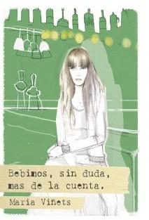 BEBIMOS, SIN DUDA, MÁS DE LA CUENTA
