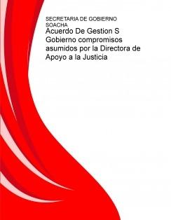 Acuerdo De Gestion S Gobierno compromisos asumidos por la Directora de Apoyo a la Justicia
