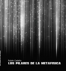LOS PILARES DE LA METAFISICA (BLANCO Y NEGRO)