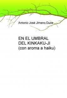 EN EL UMBRAL DEL KINKAKU-JI