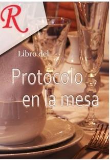 El protocolo en la mesa
