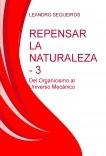 REPENSAR LA NATURALEZA 3: del Organicismo al Universo Mecánico