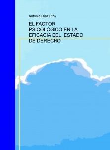 EL FACTOR PSICOLÓGICO EN LA EFICACIA DEL ESTADO DE DERECHO