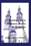 Historia de la Semana Santa de Logroño