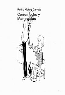 Corremucho y Martingalas