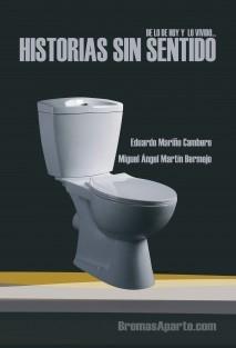DE LO DE HOY Y LO VIVIDO...HISTORIAS SIN SENTIDO