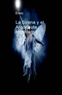 La Sirena y el Argonauta Incrédulo.