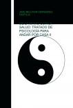 DE LA MANO CON LA SALUD: TRATADO DE PSICOLOGÍA PARA ANDAR POR CASA II
