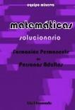 Matemáticas. Formación Permanente de Personas Adultas. SOLUCIONARIO de Nivel Avanzado