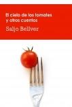 El cielo de los tomates y otros cuentos (2ª edición)