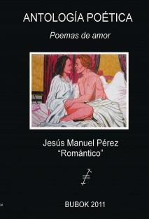 ANTOLOGÍA POÉTICA - Poemas de amor
