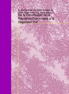De la Constitucion de la Republica Dominicana a la Seguridad Vial